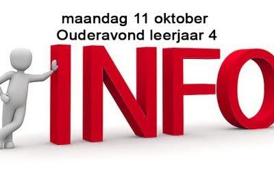 maandag 11 oktober - ouderavond leerjaar 4